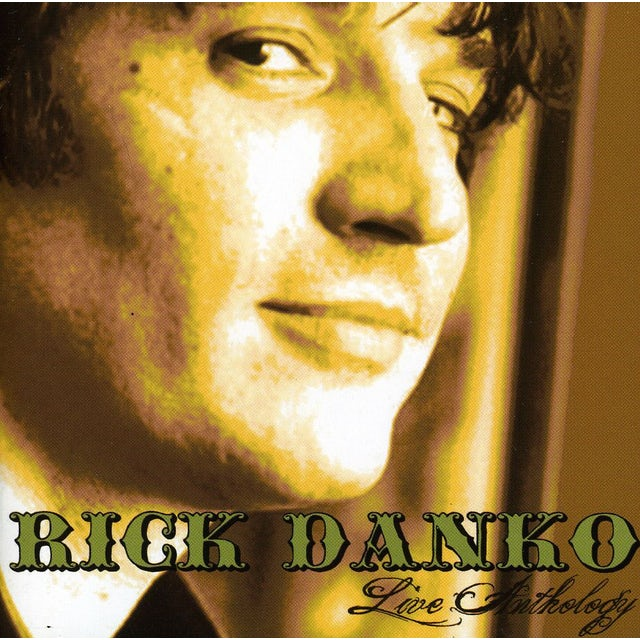 Rick Danko LIVE ANTHOLOGY CD