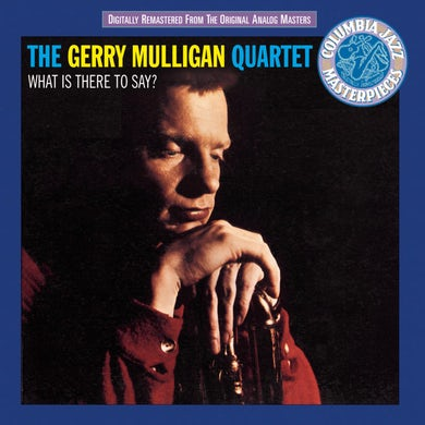 Gerry Mulligan WHAT IS THERE TO SAY Vinyl Record