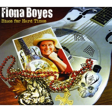 Fiona Boyes BLUES FOR HARD TIMES CD