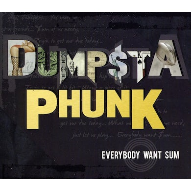 Dumpstaphunk EVERYBODY WANT SUM CD