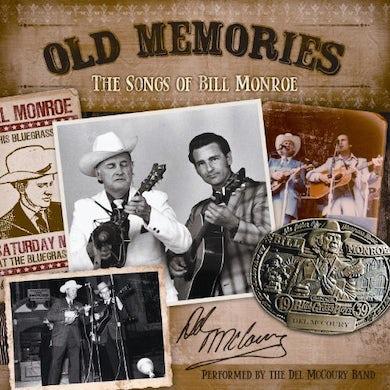 Del Mccoury OLD MEMORIES: THE SONGS OF BILL MONROE Vinyl Record