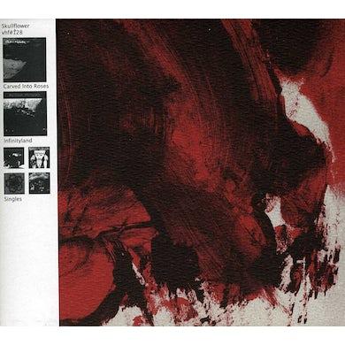 Skullflower CARVED INTO ROSES / INFINITYLAND / SINGLES CD