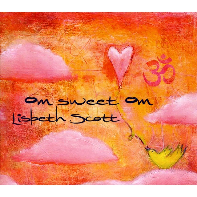Lisbeth Scott OM SWEET OM CD