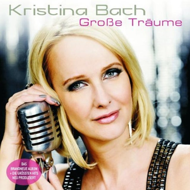 Kristina Bach GROSSE TRAUME CD