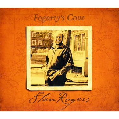 Stan Rogers FOGARTY'S COVE CD