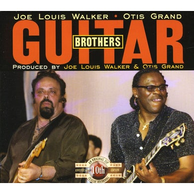 Joe Louis Walker GUITAR BROTHERS-WITH OTIS GRAND CD
