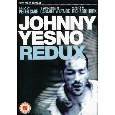 Cabaret Voltaire JOHNNY YESNO REDUX CD