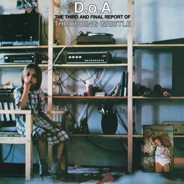 D.O.A.: THIRD & FINAL REPORT OF THROBBING GRISTLE Vinyl Record