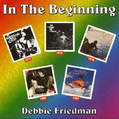 Debbie Friedman IN THE BEGINNING CD