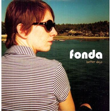 Fonda BETTER DAYS Vinyl Record