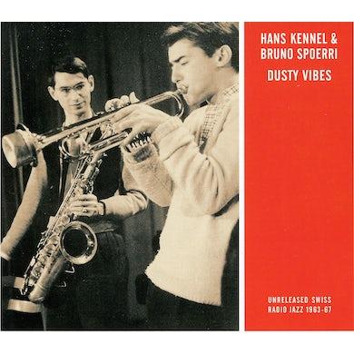 Hans Kennel / Bruno Spoerri DUSTY VIBES CD