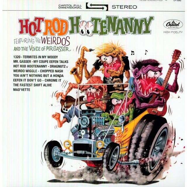 Mr Gasser & The Weirdos HOT ROD HOOTENENANNY Vinyl Record