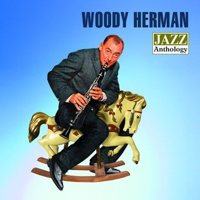 Woody Herman JAZZ ANTHOLOGY CD