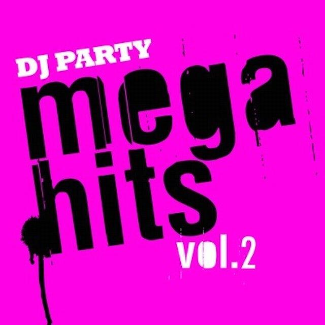 DJ Party MEGA HITS VOL. 2 CD