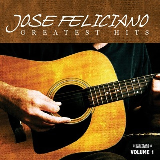 Jose Feliciano GREATEST HITS VOL. 1 CD