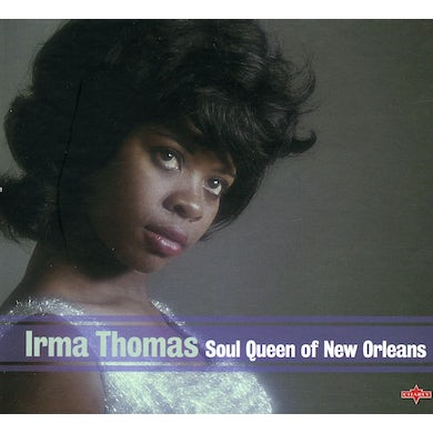 Irma Thomas SOUL QUEEN OF NEW ORLEANS CD