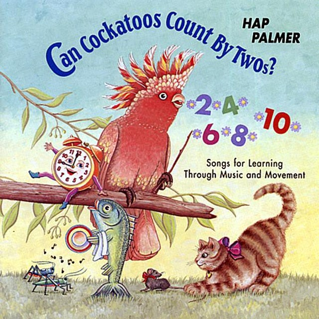 Hap Palmer CAN COCKATOOS COUNT BY TWOS: SONGS FOR LEARNING CD