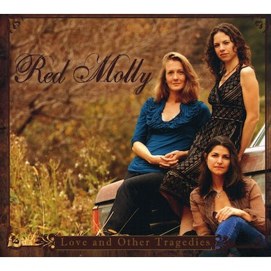 Red Molly LOVE AND OTHER TRAGEDIES CD