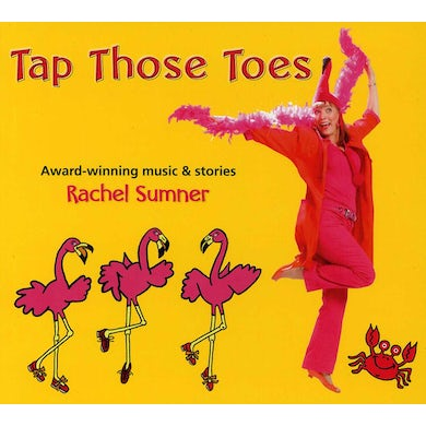 Rachel Sumner TAP THOSE TOES CD
