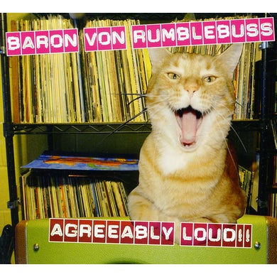 Baron Von Rumblebuss AGREEABLY LOUD CD