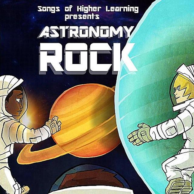 Songs of Higher Learning LLC ASTRONOMY ROCK CD