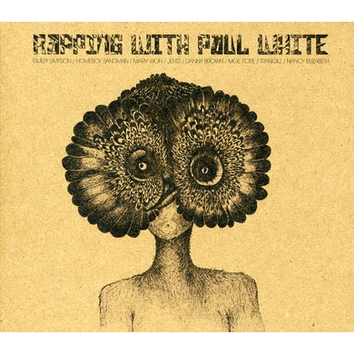 RAPPING WITH PAUL WHITE CD