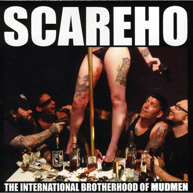 Scareho INTERNATIONAL BROTHERHOOD OF MUDMEN CD