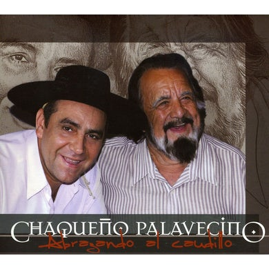 Chaqueno Palavecino ABRAZANDO AL CAUDILLO CD