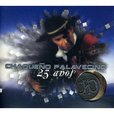Chaqueno Palavecino 25 ANOS CD