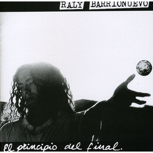 Raly Barrionuevo PRINCIPIO DEL FINAL CD