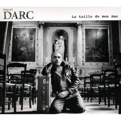 Daniel Darc LA TAILLE DE MON AME CD