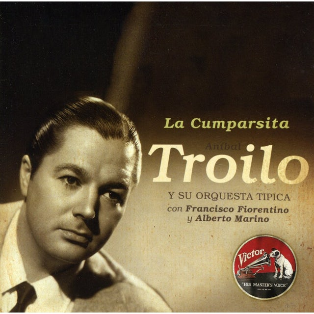 Anibal Troilo LA CUMPARSITA CD