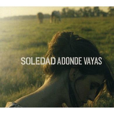 Soledad ADONDE VAYAS CD