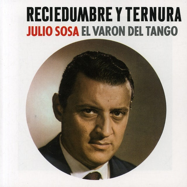 Julio Sosa RECIEDUMBRE Y TERNURA CD