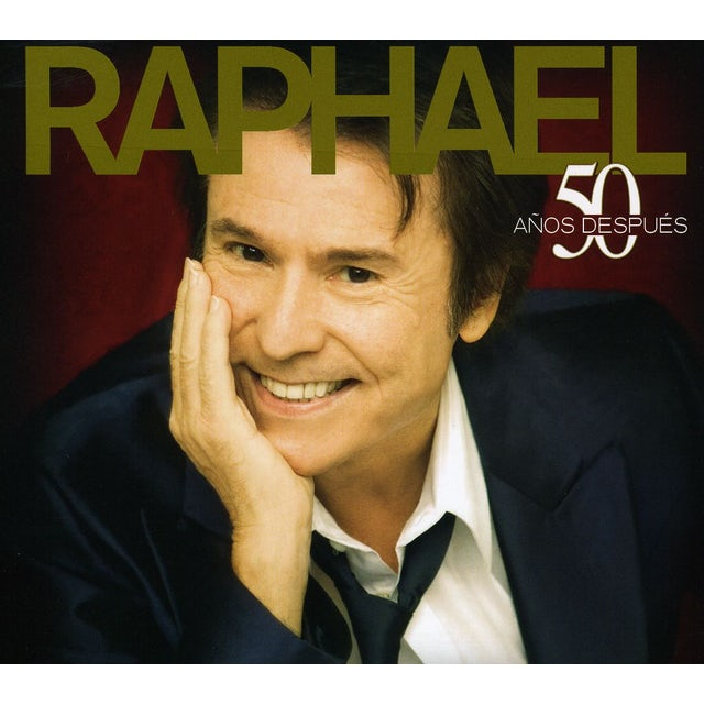 Raphael 50 ANOS DESPUES CD