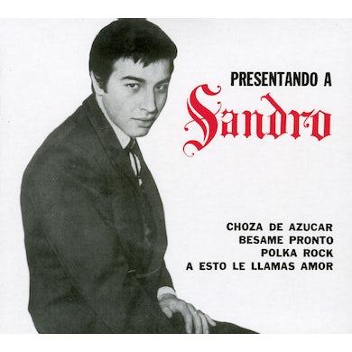 PRESENTANDO A SANDRO CD