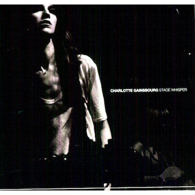Charlotte Gainsbourg STAGE WHISPER CD