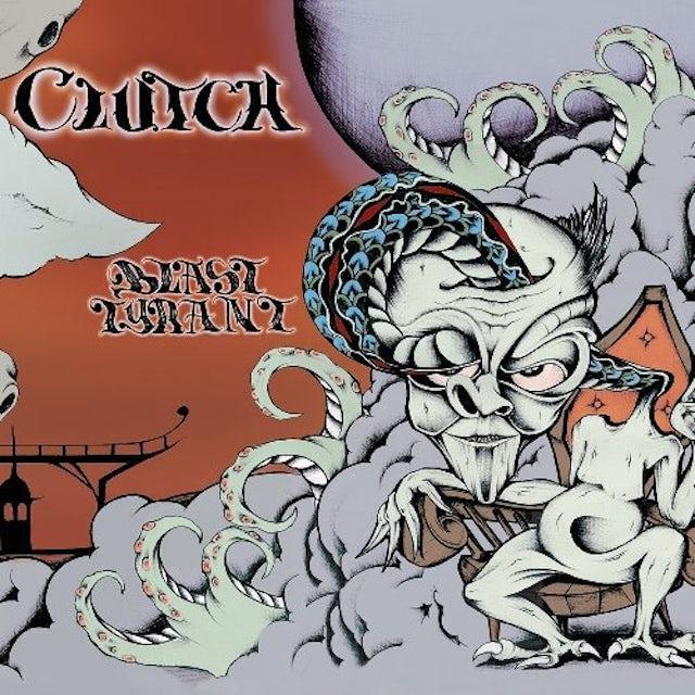 Clutch BLAST TYRANT Vinyl Record