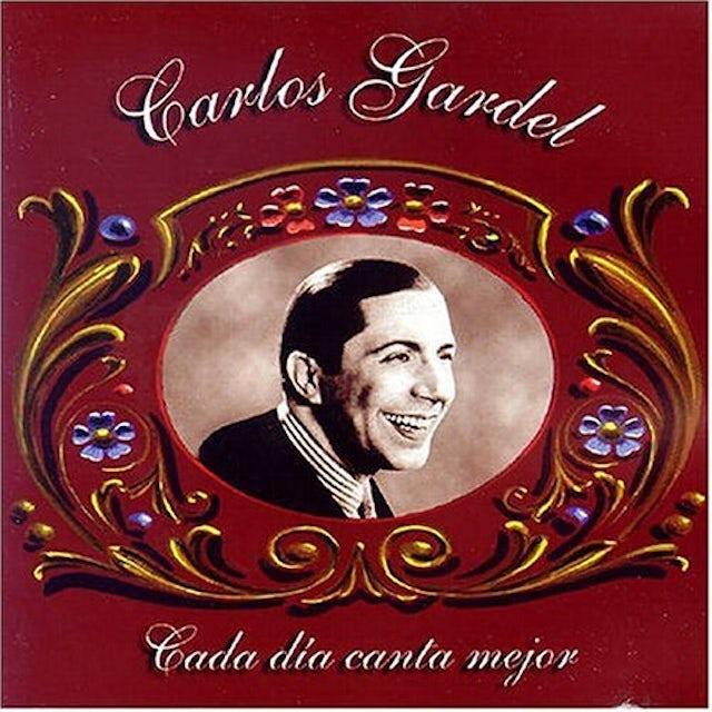 Carlos Gardel CADA DIA CANTA MEJOR CD