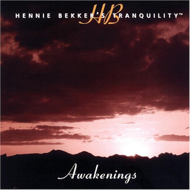 HENNIE BEKKER'S TRANQUILITY - AWAKENINGS CD
