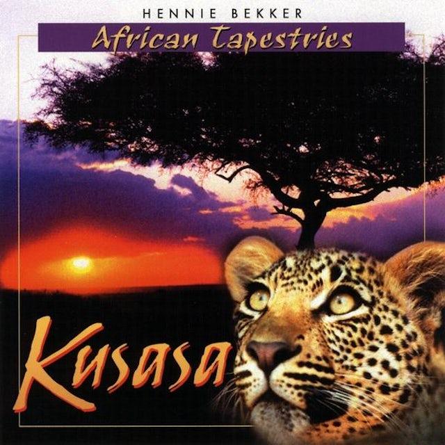 Hennie Bekker AFRICAN TAPESTRIES - KUSASA CD