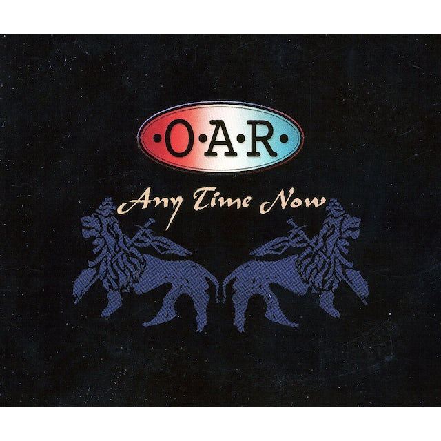 O.A.R. ANY TIME NOW CD