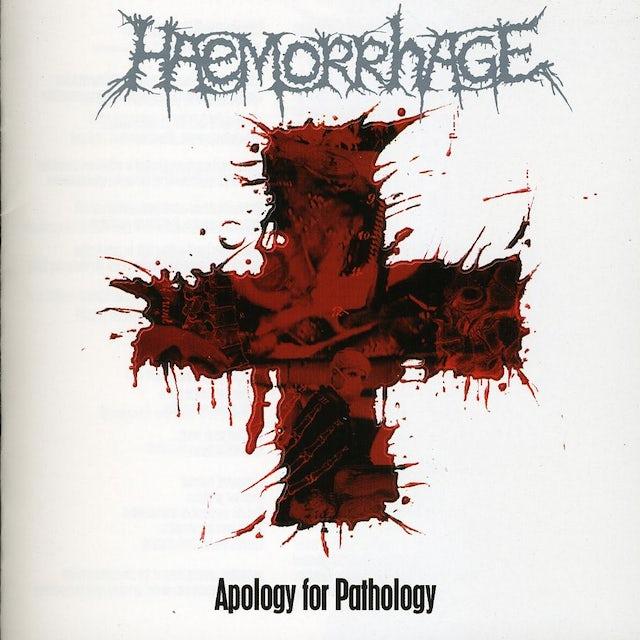 Haemorrhage APOLOGY FOR PATHOLOGY CD