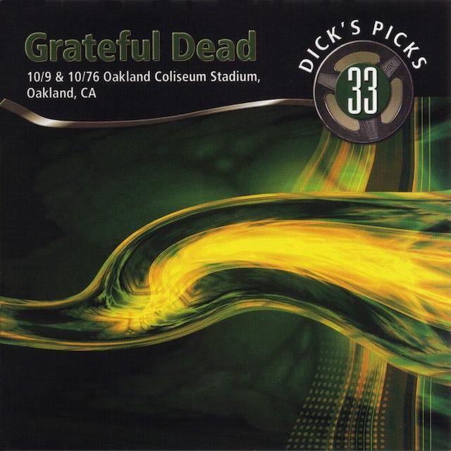 Grateful Dead DICK'S PICKS 33: OAKLAND COLISEUM STADIUM OAKLAND CD