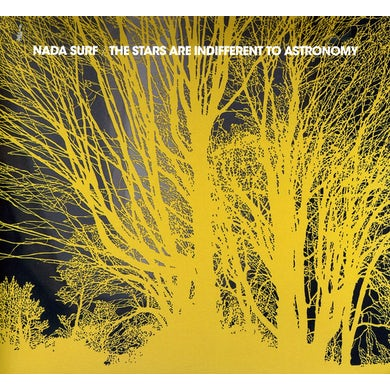 Nada Surf STARS ARE INDIFFERENT TO ASTRONOMY CD