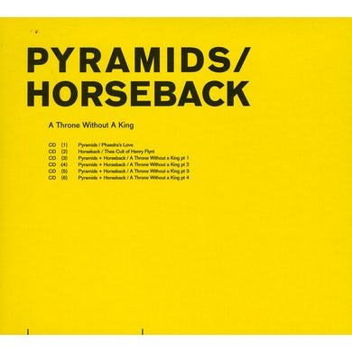 Pyramids / Horseback THRONE WITHOUT A KING CD