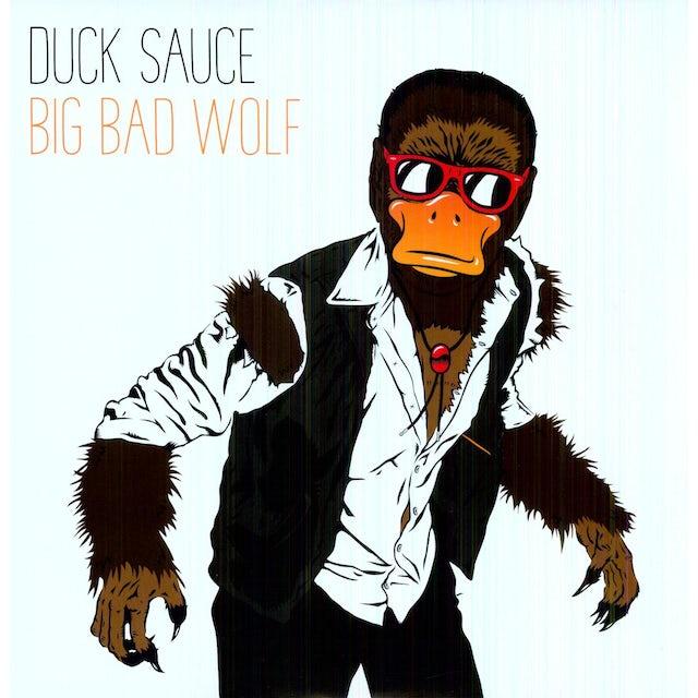 Duck Sauce BIG BAD WOLF Vinyl Record