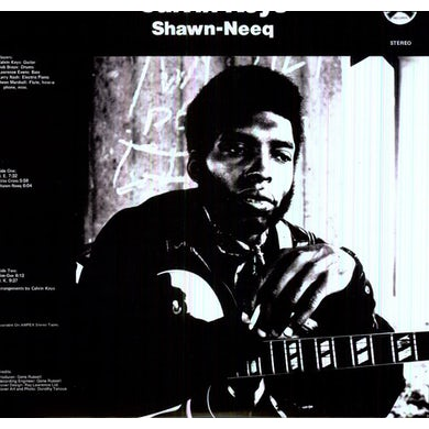 Calvin Keys SHAWN-NEEQ Vinyl Record - 180 Gram Pressing