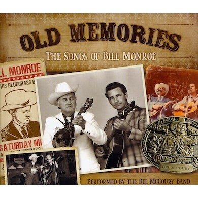 Del Mccoury OLD MEMORIES: THE SONGS OF BILL MONROE CD