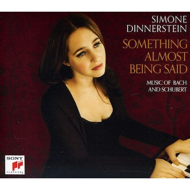 Simone Dinnerstein SOMETHING ALMOST BEING SAID: MUSIC OF BACH & SCHUB CD